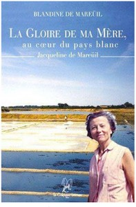 310la-gloire-de-ma-mere-au-coeur-du-pays-blanc-blandine-de-mareuil