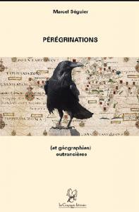 310marcel-seguier-peregrinations-et-autres-geographies-outrancieres